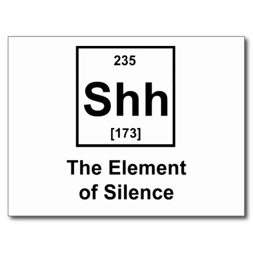 shh_the_element_of_silence_postcard-r4d4ab2e0288a495e9ba6b2f94d1436d2_vgbaq_8byvr_512